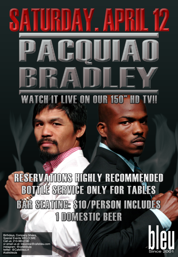 PACQUIAO vs BRADLEY FIGHT LIVE @ bleu!